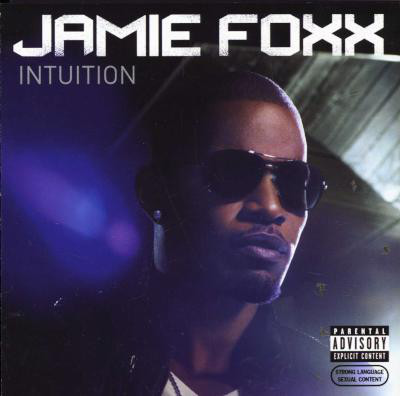 Jamie foxx intuition cd songs