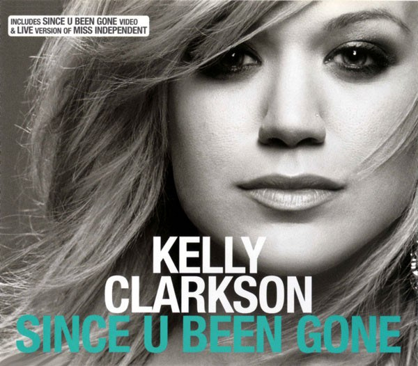 Download kelly clarkson since you been gone