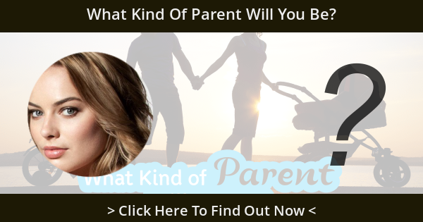 What Kind Of Parent Will You Be?