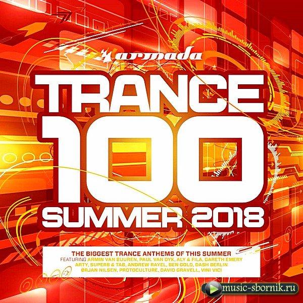 VA - Trance 100: Summer 2018 [Extended Version]