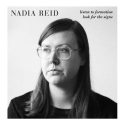 Nadia Reid, Listen to Formation, Look for the Signs