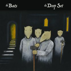 The Bats, The Deep Set