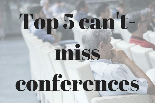 top 5 can't-miss conferences