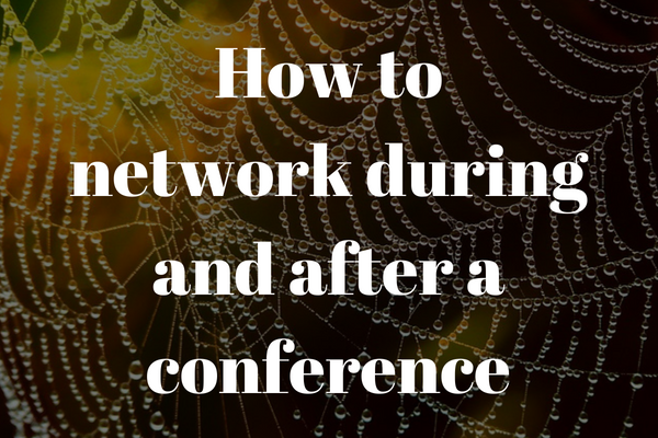 How to network during and after a conference