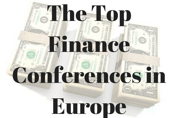 The ten best finance conferences in Europe