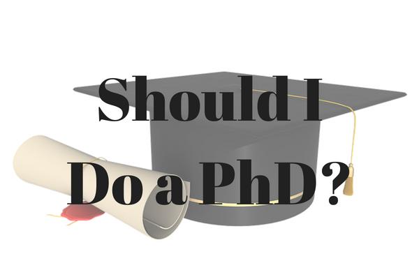 Should I do a PhD?