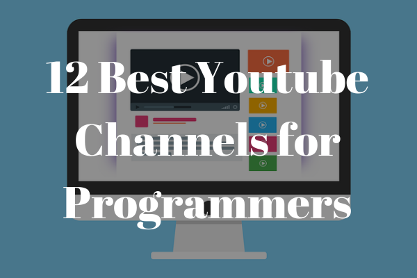 Top 10 Youtube channels for programmers