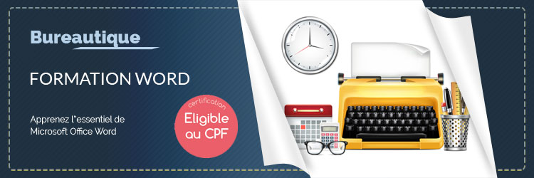 Formation - Formation Word Perfectionnement - CPF - TuToClic Formation