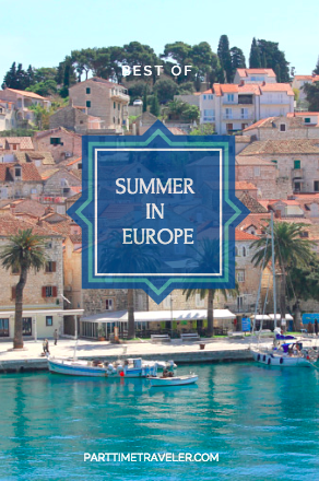 Best Summer Travel in Europe