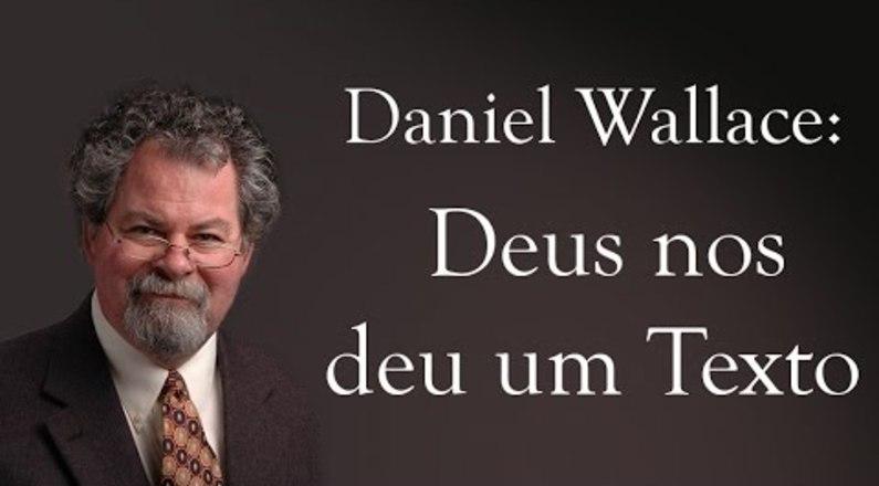 Aula de Crítica Textual - Daniel Wallace (Maior Autoridade em Crítica Textual)
