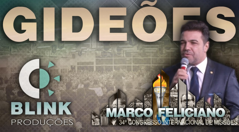 Pregação Pr. Marco Feliciano - Ginásio - Gideões 2016