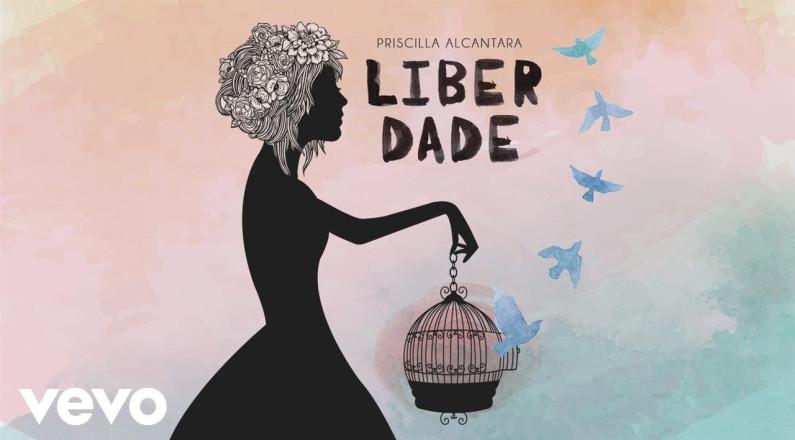 Priscilla Alcantara - Liberdade (Pseudo Video)