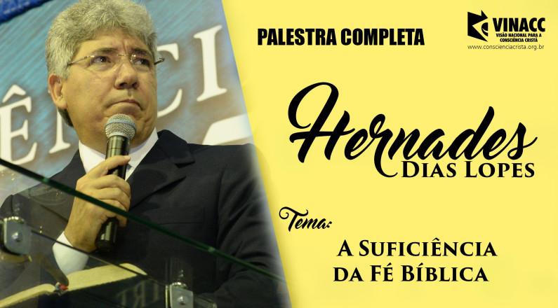 A Suficiência da Fé Bíblica por Hernandes Dias Lopes