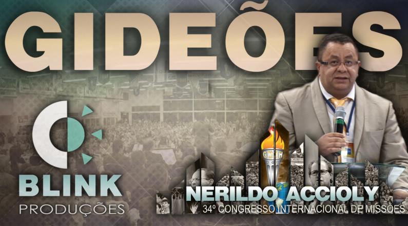 Pregação Gideões 2016 - Pr. Nerildo Accioly