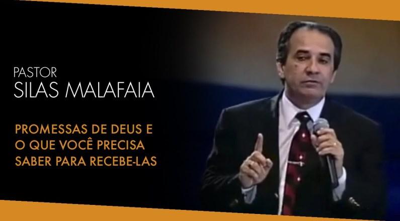 Pastor Silas Malafaia - Pregações Evangélicas