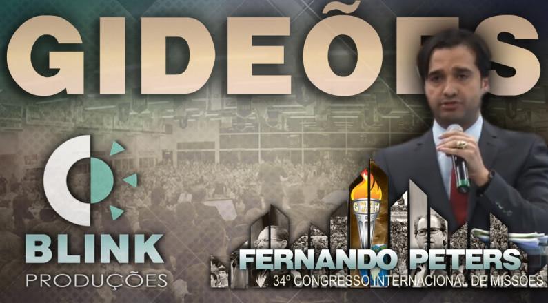 Pr. Fernando Peters - Gideões Missionários 2016