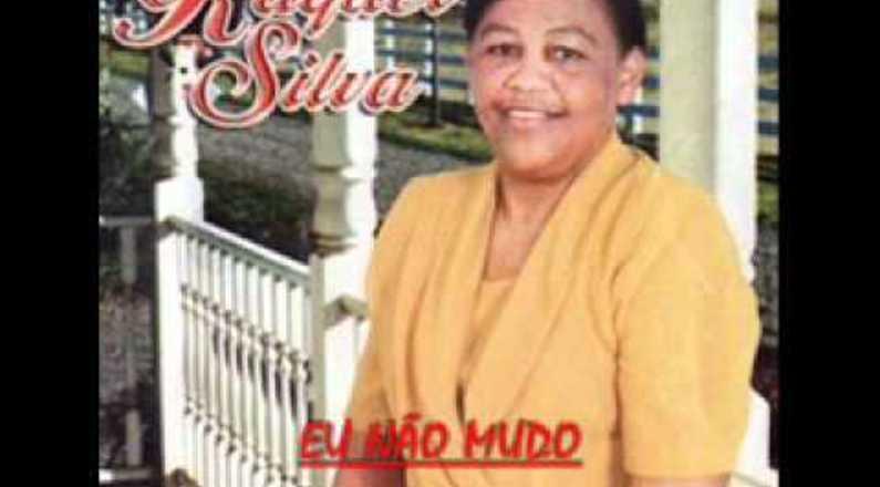Raquel Silva - Eu Não Mudo (Louvores Antigos)