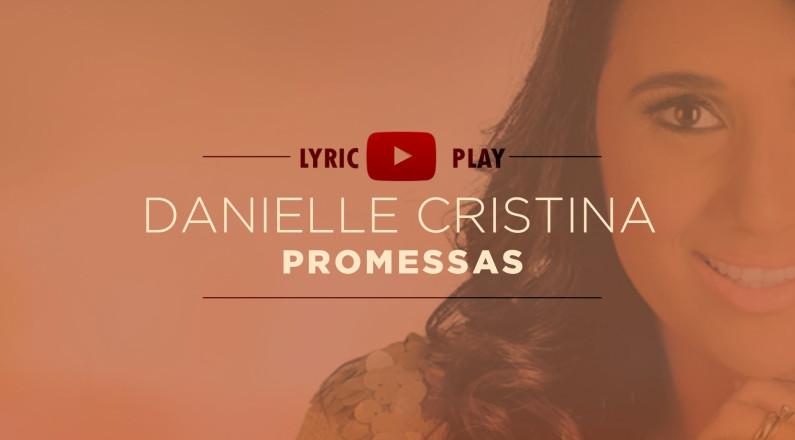 Danielle Cristina - Promessas (CD Novo Tempo)