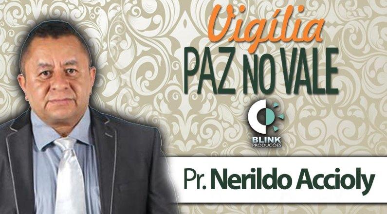 Pr. Nerildo Accioly - Pregação em Vígilia
