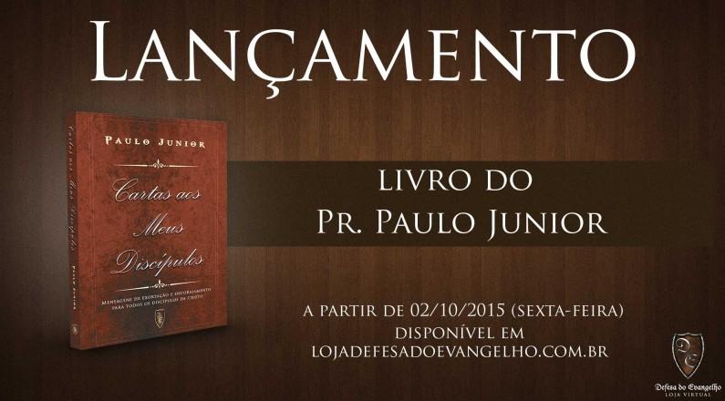 Livro Carta aos meus Discípulos - Paulo Junior