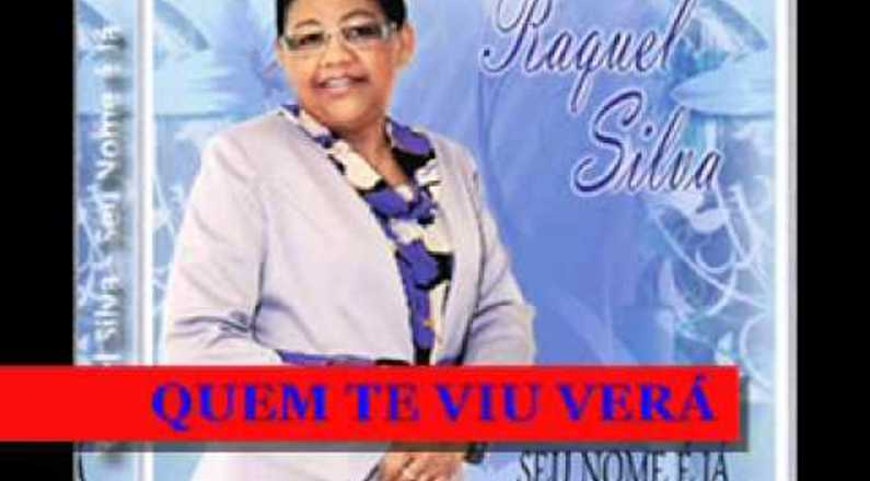 Raquel Silva - Quem te viu verá