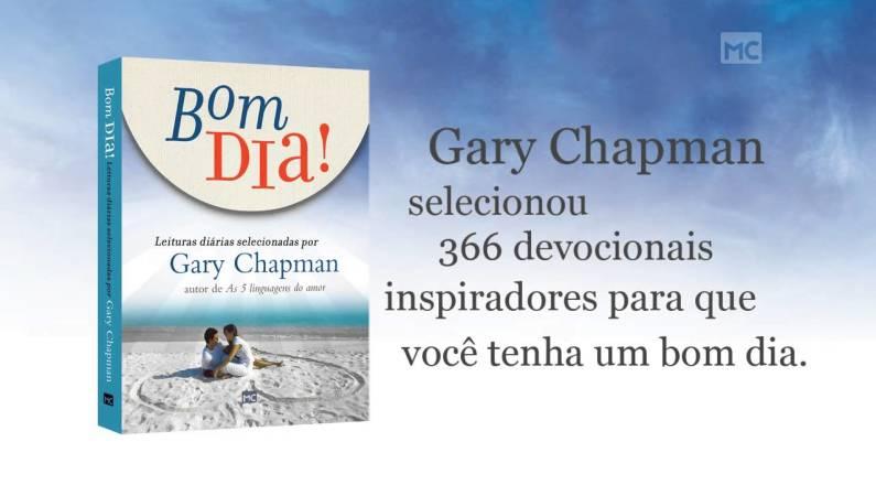 Gary Chapman - Tenha um bom dia