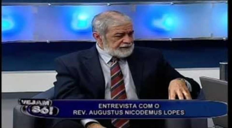 Entrevista com Rev. Augustus Nicodemus - Vejam Só