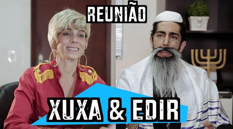 Desconfinados - Reunião Xuxa e Edir