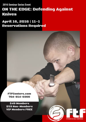 Kids Martial Arts in Charlotte - FTF® Fitness and Self-Defense - 2016 Seminar Series Knife Defense Seminar