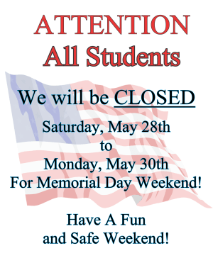Arts and Leadership Academy CLOSED Memorial Day Weekend