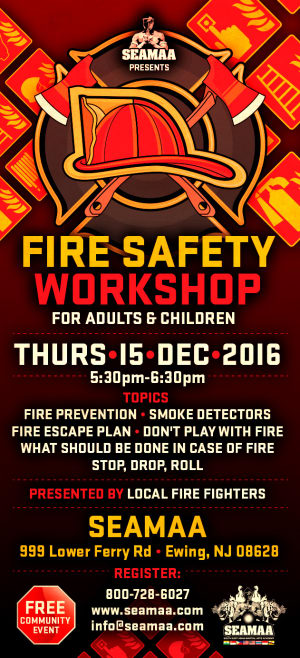 Kids Martial Arts in Ewing - Southeast Asian Martial Arts Academy (SEAMAA) - Fire Safety Workshop (For Children & Adults) Dec 15th