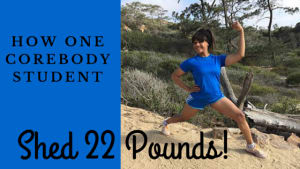 Group Fitness  in San Diego - Corebody Pilates Plus - How One CoreBody Student Shed 22 Pounds