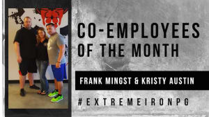 Gym Services in Far North Dallas - Extreme Iron Pro Gym - EMPLOYEES OF THE MONTH: FRANK MINGST AND KRISTY AUSTIN