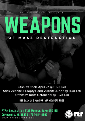 Kids Martial Arts in Charlotte - FTF® Fitness and Self-Defense - Weapons of Mass Destruction Seminar Series