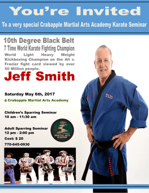 Kids Martial Arts in Alpharetta - Crabapple Martial Arts Academy - You are invited to a Special Seminar with 7x World Champion Jeff Smith
