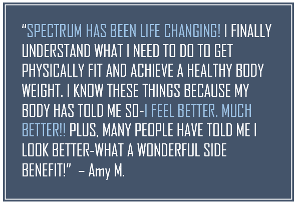 Amy M., Spectrum Fitness Consulting Testimonials