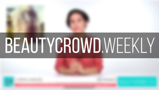 Beauty Crowd Weekly - Episode 1