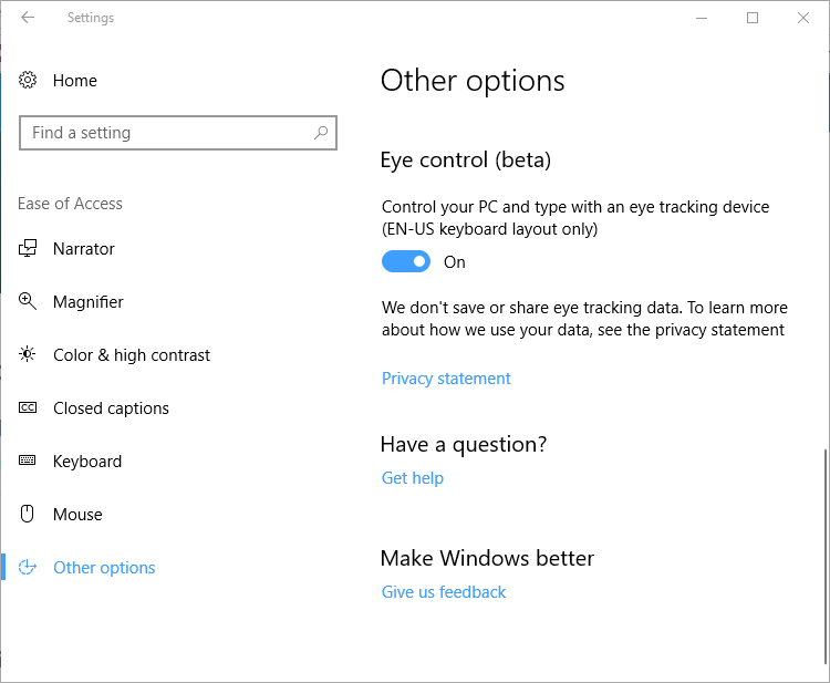 Turn on Eye Control under Settings app on build 16357