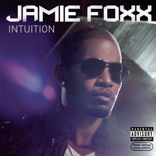 Intuition album jamie foxx