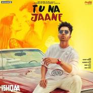 Download Tu Na Jaane – Harrdy Sandhu Mp3 Song