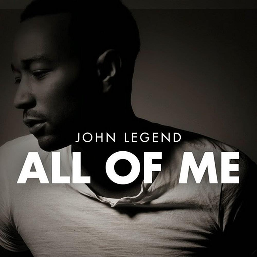 You give me all of you john legend