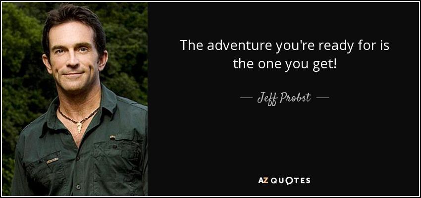 Jeff probst quotes
