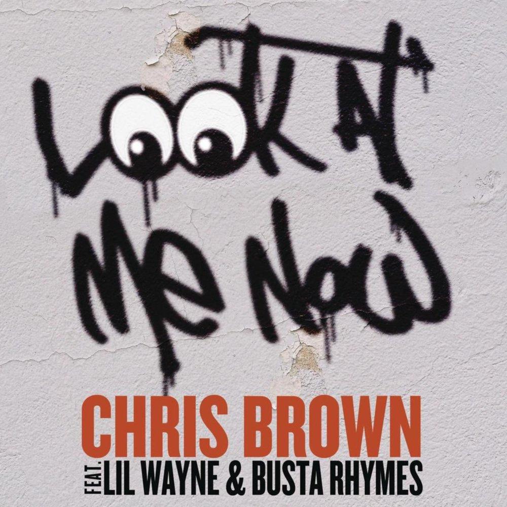 Chris brown look at me now lyrics clean