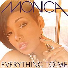 Lyrics to my everything by monica