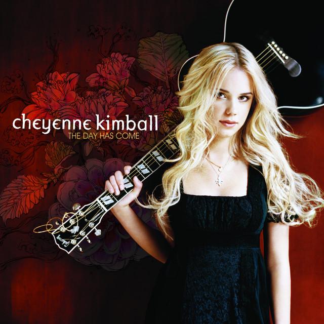 Lyrics for cheyenne kimball
