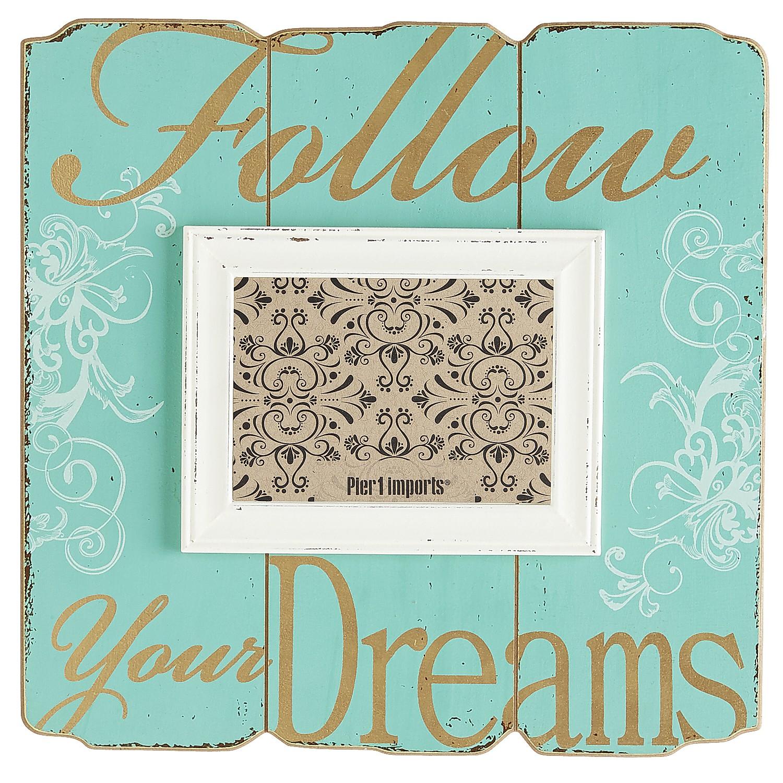 Follow Your Dreams Frame - 5x7