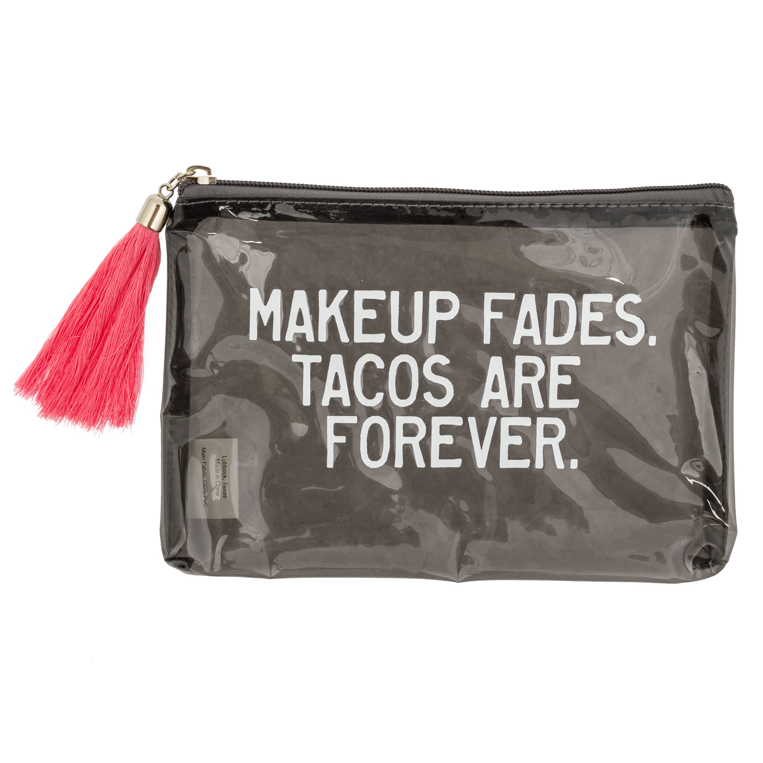 Tacos Are Forever Carry All Pouch