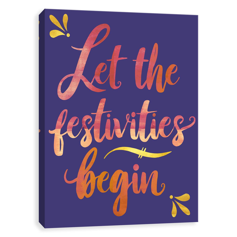 Let the Festivities Begin Printed Canvas Art