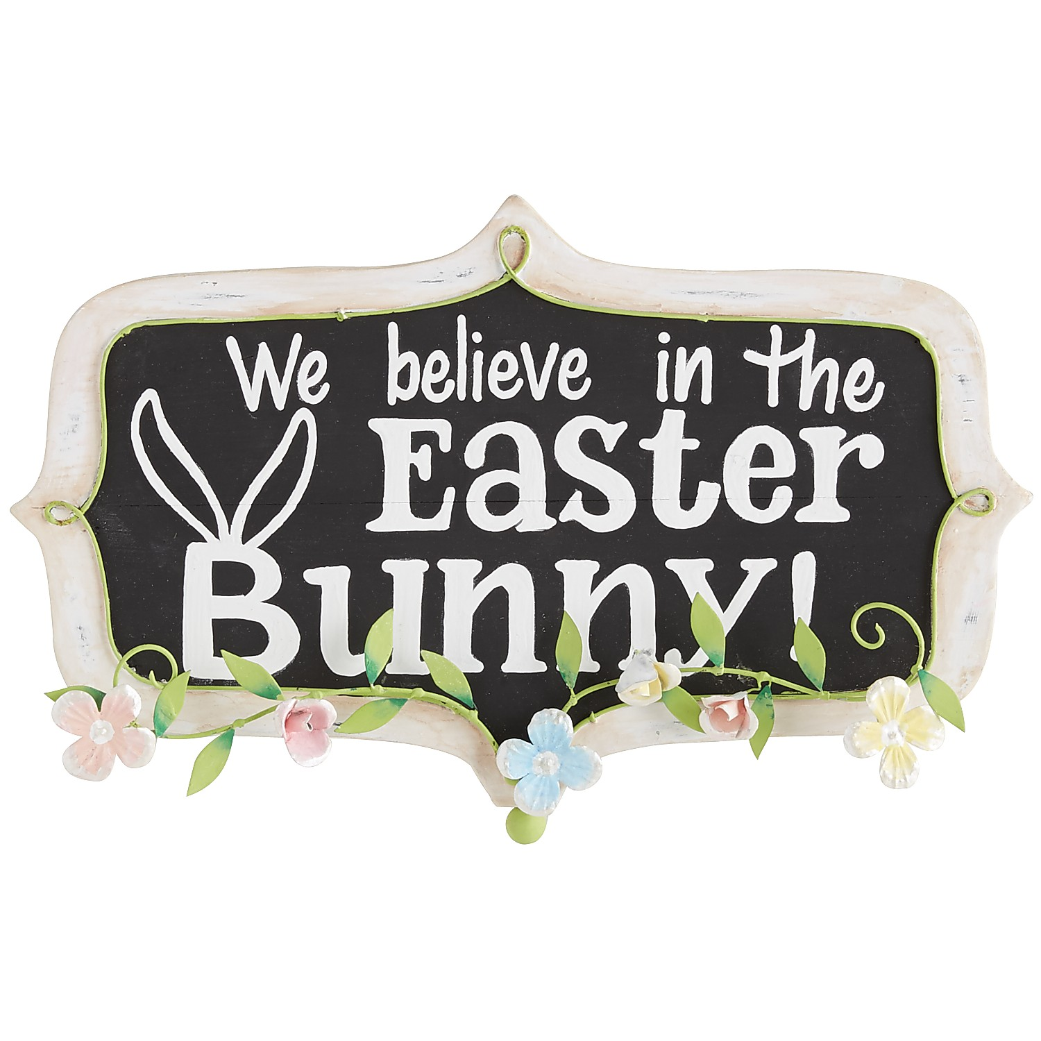 We Believe in the Easter Bunny Sign