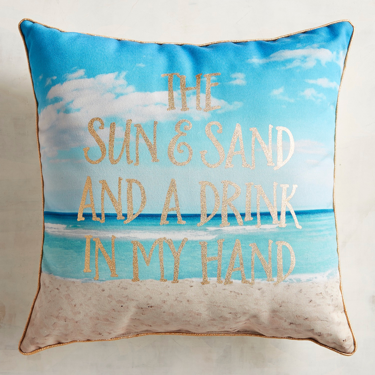 Printed Sun, Sand, Drink in Hand Pillow